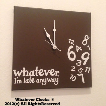 Whatever, I'm late anyway clock Espresso and white