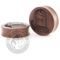 Bye Tombstone - Engraved Wood Plugs