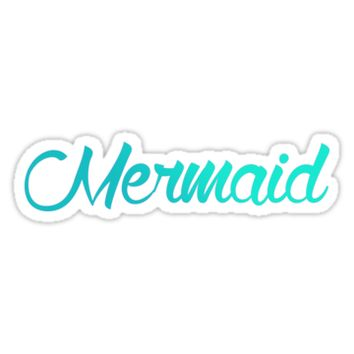 'Mermaid' Sticker by syrensong