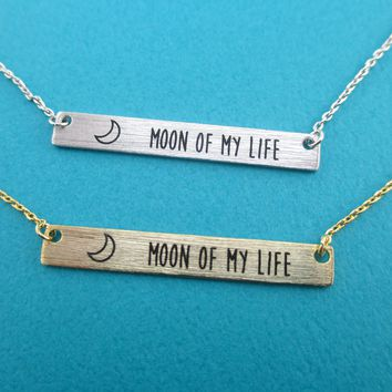 Moon Of My Life Minimal Bar Love Quote Pendant Necklace in Silver or Gold