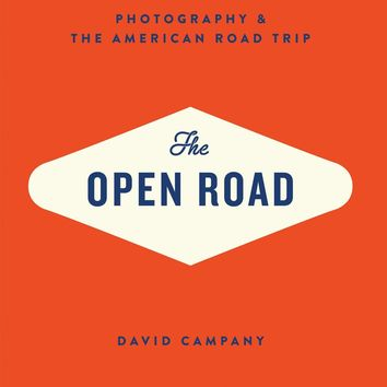 The Open Road: Photography and the American Roadtrip Hardcover – September 1, 2014