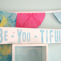 blue aqua white girls room decor SiGN... Be-You-tiful... by Wreckd on Etsy ... ready to ship
