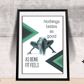 Fitness quote, Motivational quote printable,  being fit quote, gift fitness motivation - modern quote design - positive quote, amazing quote