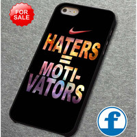 Nike Haters Motivation Custom for iphone, ipod, samsung galaxy, HTC and Nexus Phone Case