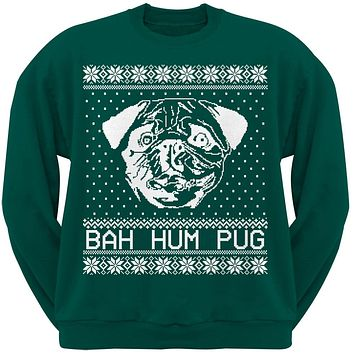Bah Hum Pug Ugly Christmas Sweater Dark Green Adult Crew Neck Sweatshirt