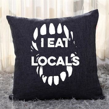 I Eat Locals, Halloween Throw Pillow Cover