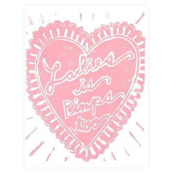 Ladies Is Pimps Too Greeting Card