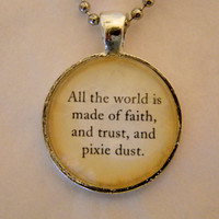Peter Pan Necklace Faith Trust And Pixie Dust by EvangelinasCloset