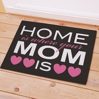 Home Is Where Your Mom Is Welcome Doormat - 18x24""