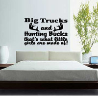 Big Trucks & hunting bucks that's what llitle girls are made of elk deer vinyl wall lettering  home decor Family Words Sticker Decal Sticky