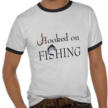 Hooked on FISHING T Shirts from Zazzle.com