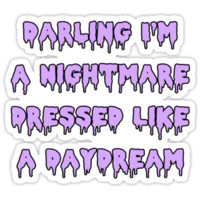 Nightmare Dressed Like a Daydream