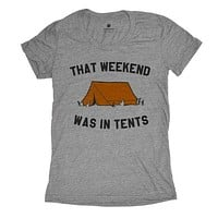 That Weekend Was In Tents Womens - Grey