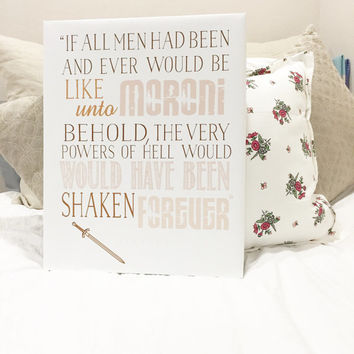 All Men Had Been And Ever Would Be Like Unto Moroni_ Print or Canvas Art_Home Decor_ Nursery Decor Art