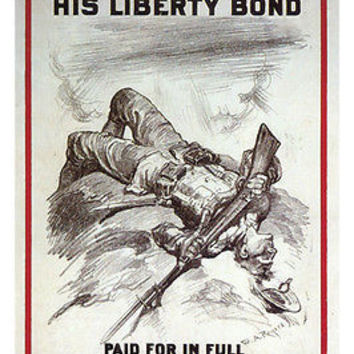 HIS LIBERTY BOND PAID FOR IN FULL vintage poster W ROGERS US 1917 24X36 NEW