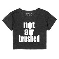 Not Air Brushed-Female Heather Onyx T-Shirt