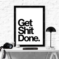 wall poster  get shit done Posters decorative wall painting Canvas Art Print Wall Picture Home Decoration Frame not include v52