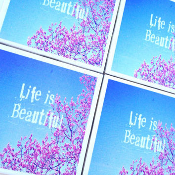 Life is Beautiful Coasters, Ceramic Tile Coaster, Life is Beautiful Print, Blue Sky, Cherry Blossom, Typography Coaster, Inspirational Quote