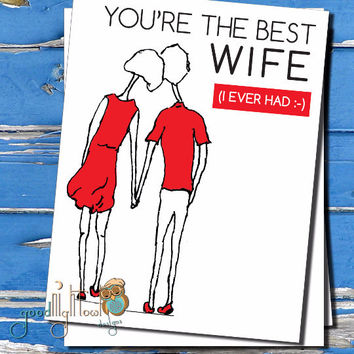 """Anniversary card,  """"You're the best wife (I ever had)"""" Cute, funny, husband & wife card, Birthday card for  spouses"""