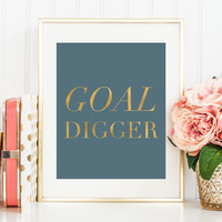 Goal Digger Print (More Colors Available!)