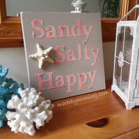Sandy, Salty, Happy Wooden Beach Sign.  Rustic Starfish Wall Plaque. Coastal Cottage Decor.  Handmade Beach Decor.