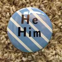 He/Him Button