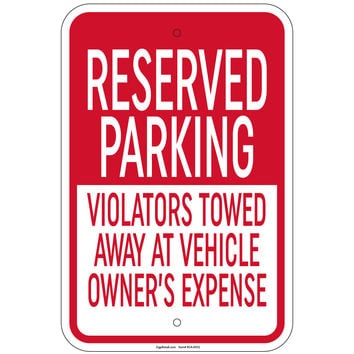 """Heavy Gauge Reserved Parking Violators Towed Sign 12""""x18"""" Aluminum Signs Retail Store"""