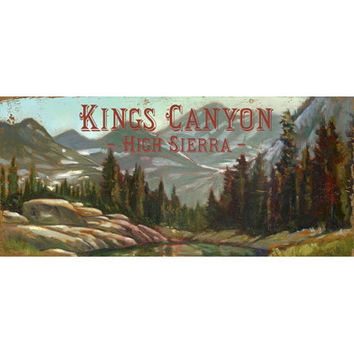 Personalized King's Canyon High Sierra Wood Sign