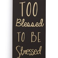 Crystal Art Gallery 'Too Blessed' Wrapped Canvas Wall Art - Black