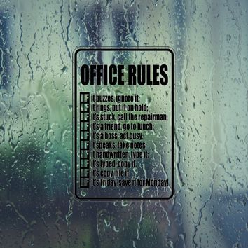 Office Rules Funny Sign Vinyl Outdoor Decal (Permanent Sticker)