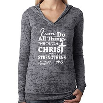 Womens Workout Hoodie. I Can Do All Things Through Christ. Philippians 4 13. Bible Verse. Christian Clothing.
