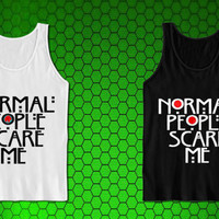 Normal People Scare Me for tank top mens and tank top girls