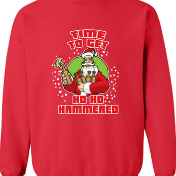 Time to Get Ho Ho Hammered Christmas Sweater Funny Crewneck Sweatshirt Shirt Mens Ladies Womens Santa Merry Christmas Xmas DT-640s