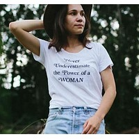 """Never Underestimate The Power Of A Woman"" Tee"