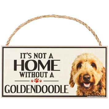 It's Not a Home Without a Goldendoodle Wood Sign