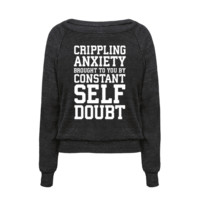 CRIPPLING ANXIETY, BROUGHT TO YOU BY CONSTANT SELF-DOUBT