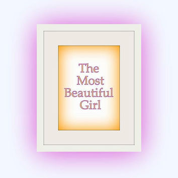 The Most Beautiful Girl, Pastel Baby girl, Nursery Printable Wall Art, home decor, room decal, Inspirational Quote decals, typographic gold