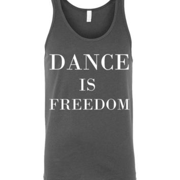 Dance is Freedom Unisex Tank Top