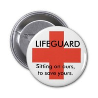 Lifeguard: Sitting on ours, to save yours. button