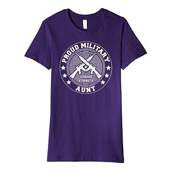 Proud Military Aunt Shirt - Support Troops Soldiers Veterans