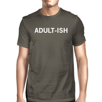 Adult-ish Mens Cool Grey Tees Funny Graphic Printed Crew Neck Shirt