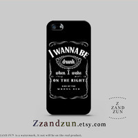 Whiskey Quote iPhone Case Cover, iPhone 5s Case, iPhone Case 5c, iPhone Case 5 Case, iPhone 4S Case, iPhone 4 Case, Samsung Galaxy S3