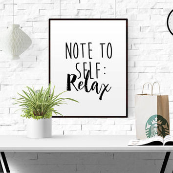Printable Note To Self: Relax Poster Typography poster Art Poster Inspirational quote Relax Quote Let's stay home yoga quote relax printable