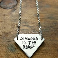 Diamond In The Rough Hand Stamped Necklace, Diamond Shaped Pendant Necklace, Inspirational/Motivational Necklace, Not What's On The Outside
