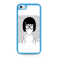 Tina Bob's Burgers quotes iPhone 5C case