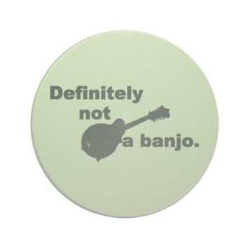 Mandolin -- Definitely Not A Banjo Drink Coaster