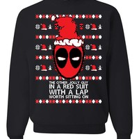 Deadpool Lap Worth Sitting On Ugly Christmas Sweater Unisex Sweatshirt