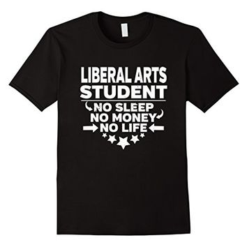 Liberal Arts Major College Student T-shirt