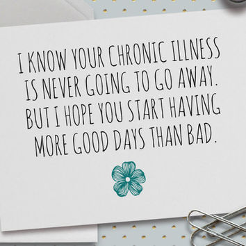 Chronic Illness Card, Interstitial Cystitis, Fibromyalgia, Motivational Card, Feel Better,  5.5 x 4.25 Inch (A2) Card, Good Days, Teal, Cure