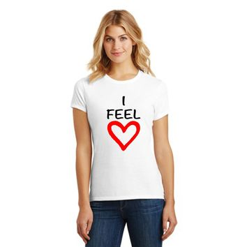 I Feel Love Ladies Crew Tee.